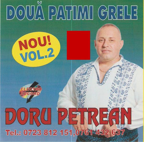 Muzica Populara, Doru Petrean - Doua patimi grele vol.2