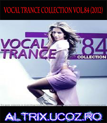 Vocal Trance Collection Vol.84 - 2012