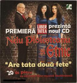 Nelu Ploiesteanu si Etnic - Are Tata doua fete [Album]
