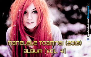Manelele Toamnei (2013) - Album [Vol. 4]
