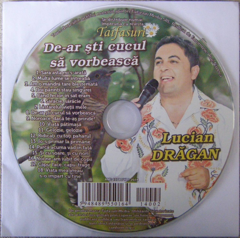 Lucian Dragan (2014) - Dear sti cucul sa vorbeasca [Album]