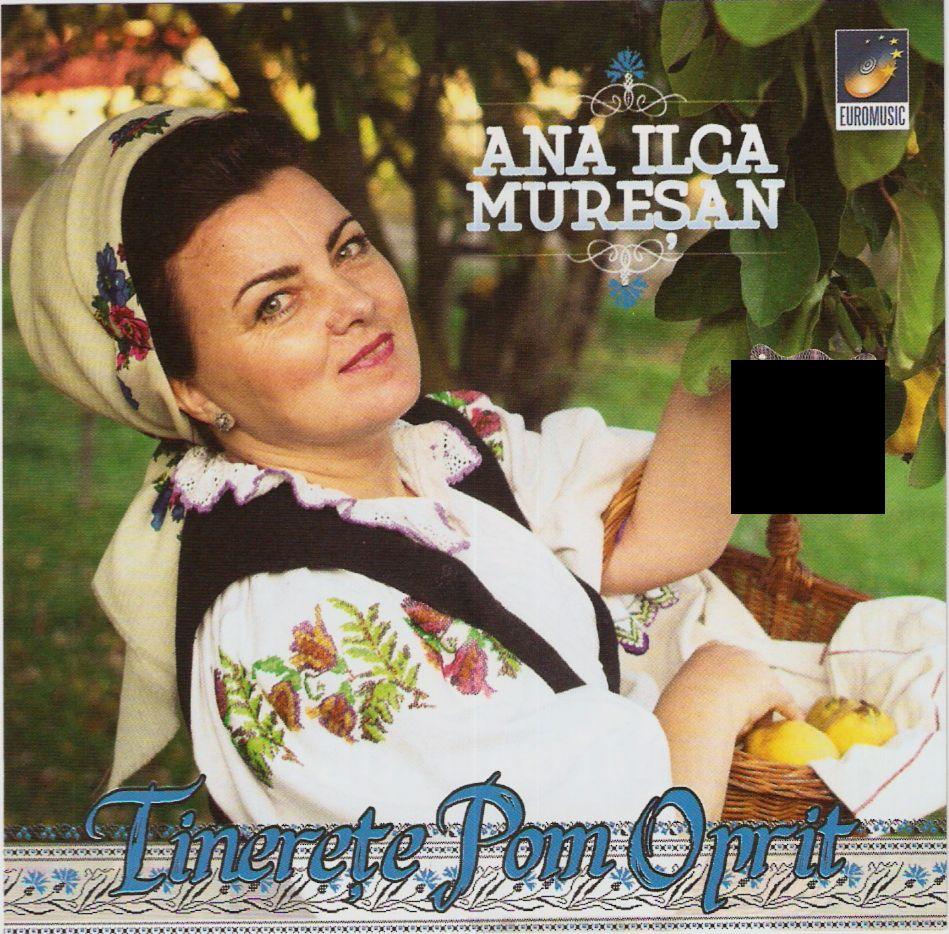 Ana Ilca Muresan (2014) - Tinerete, pom oprit [Album]