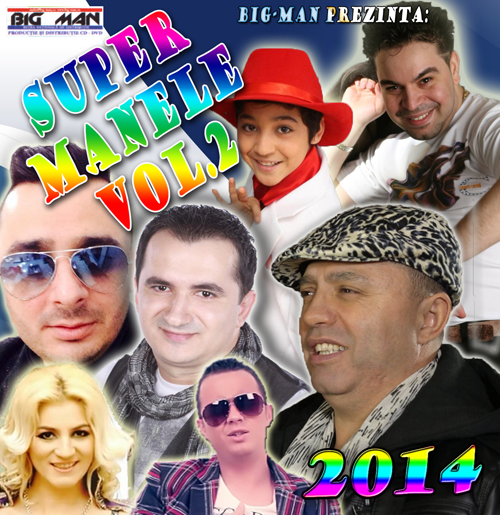 Descarca Super Manele (2014) - Album [Vol. 2]
