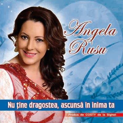 Angela Rusu - Nu tine dragostea ascunsa in inima ta (2014)