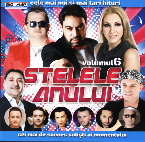 Descarca Stelele Anului (2014) - [Vol.6]