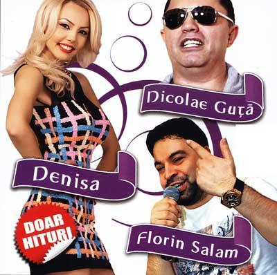 Descarca Florin Salam, Denisa Si Nicolae Guta - Doar Hituri (2014) [Album]