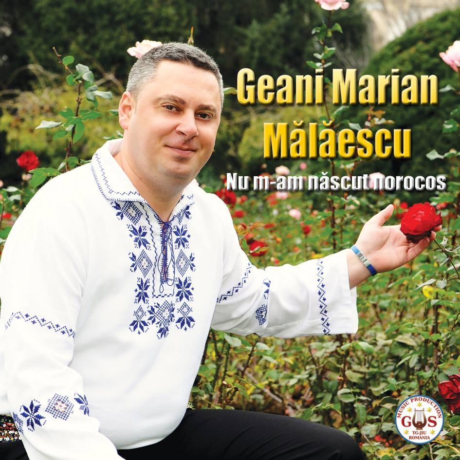 Descarca Geani Marian Malaescu (2014) - Nu mam nascut norocos [Album]