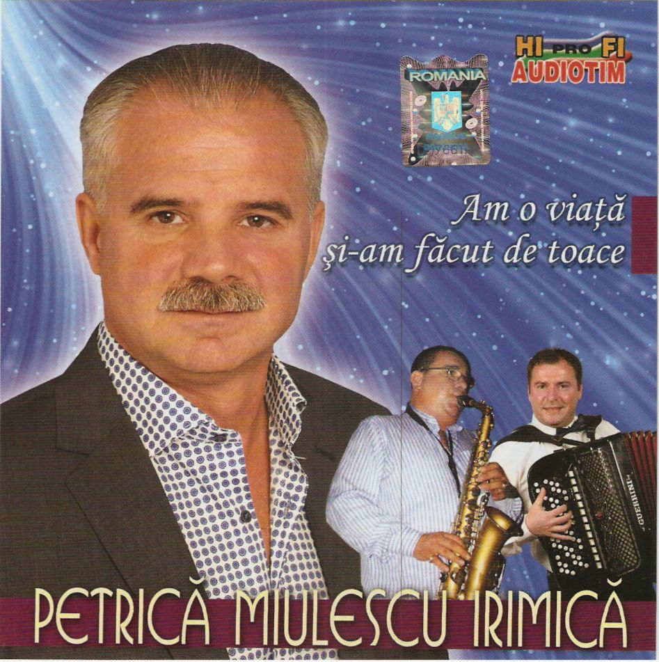 Descarca Petrica Miulescu Irimica (2014) - Am o viata siam facut de toate [Album]