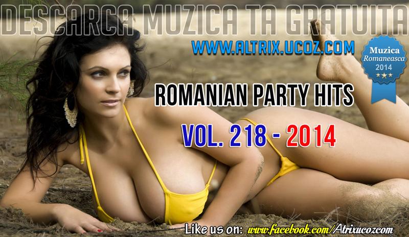 Romanian Party Hits (2014) - Album [Vol. 218]