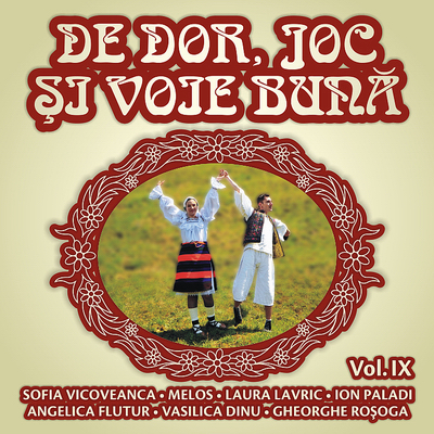 Descarca De Dor & Joc & Voie Buna (2014) - Album [Vol. 9]