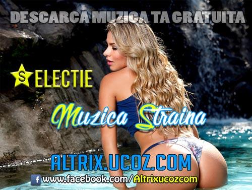 Muzica Straina 22.Octombrie.(2014)