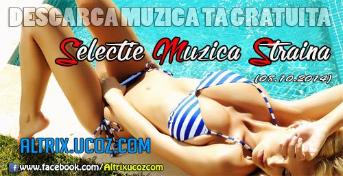 Selectie Muzica Straina (08.10.14) [Album]