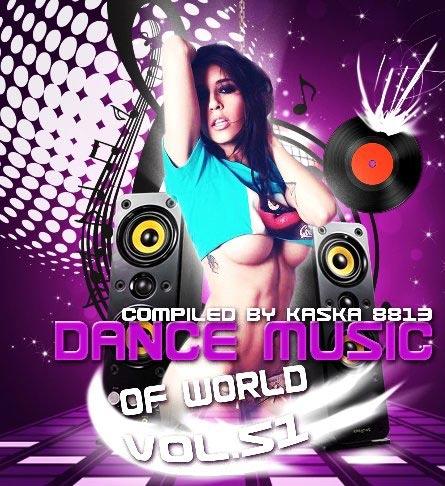 Dance Music Of World - Album [Vol. 51]