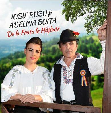 Iosif Rusu & Adelina Boita (2014) - De la frata la hasdate [Album]