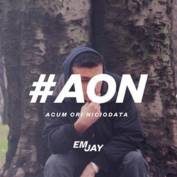 Descarca gratuit albumul EmJay - #AoN (Acum ori Niciodata) - (2014)
