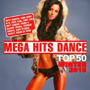 VA - Mega Hits Dance Top 50 Winter (2015) [MP3, 320 kbps, ORIGINAL ALBUM]