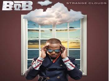 B.O.B (2012) - Strange Clouds