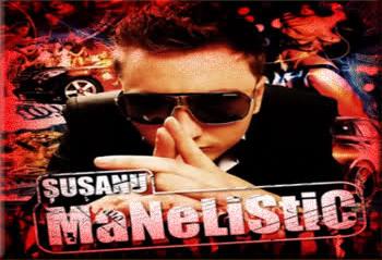 SUSANU - MANELISTIC  (2012)