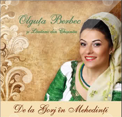 Download Olguta Berbec - De la Gorj in Mehedinti (2012)