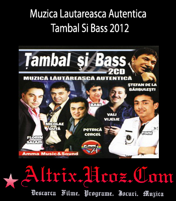 Download Muzica Lautareasca Autentica - Tambal Si Bass (2012)