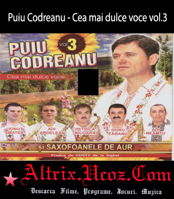 Puiu Codreanu - Cea mai dulce voce vol.3