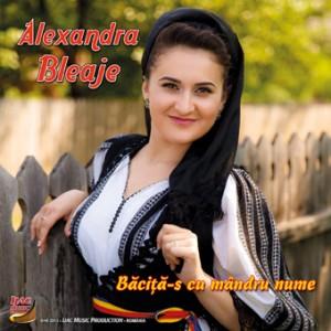 Alexandra Bleaje (2013) - Bacitas cu nume mandru [Album]