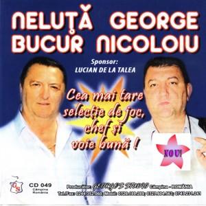 Cea Mai Tare Selectie de Joc & chef & Voie Buna - Neluta bucur [Album]