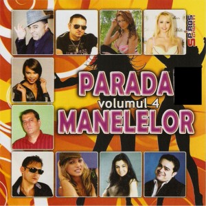 Descarca Parada Manelelor (2013) - Album [Vol. 4]