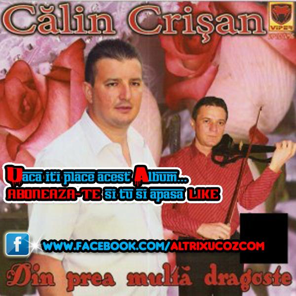 Calin Crisan (2013) - Din prea multa dragoste premiera [Album]