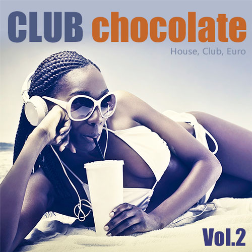 Download Gratuit Club Chocolate Vol.2 [ALBUM ORIGINAL]