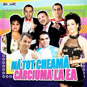 Download Gratuit Ma Tot Cheama Carciuma la Ea (2013) - Album