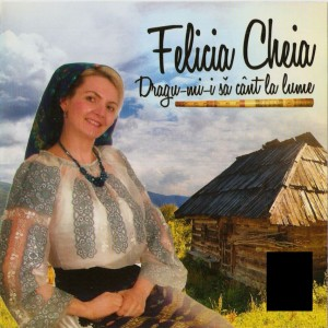 Download Gratuit Felicia Cheia (2013) - Dragumii sa cant la lume [Album]