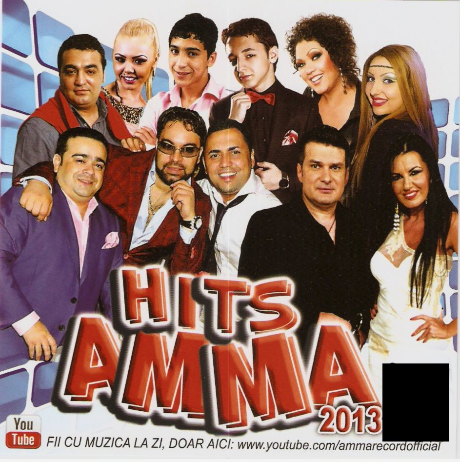 Descarca Hits Amma 2013 [ album manele, cd original ]