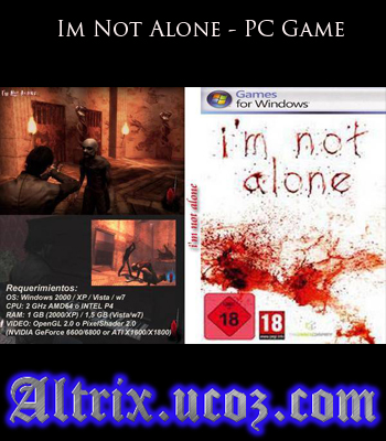Descarca Im Not Alone PC Game