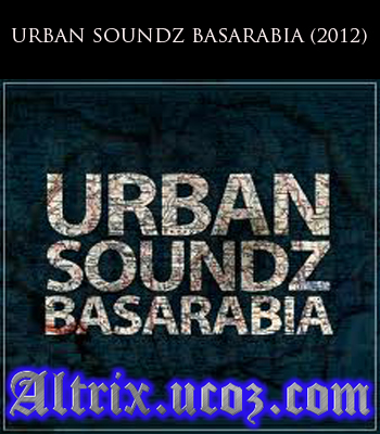 descarca album URBAN SOUNDZ BASARABIA (2012) Original